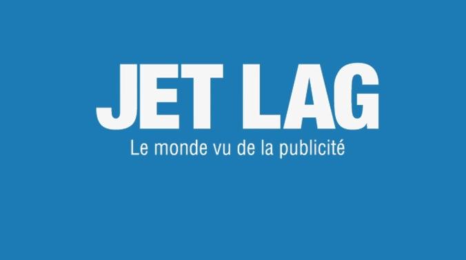 Jean Marie Dru – JETLAG \ Le monde vue de la publicité