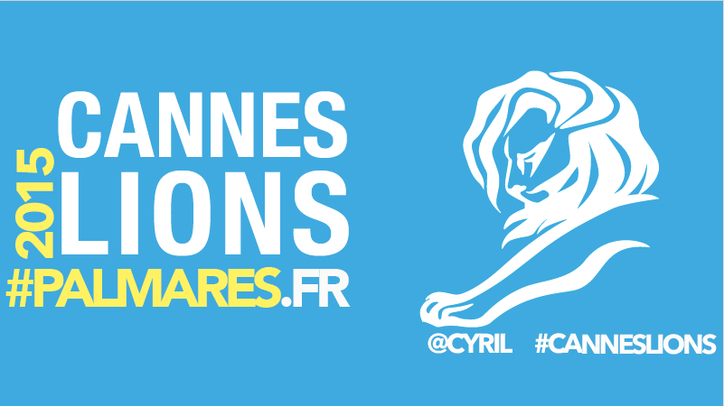 #CannesLions2015 – Le palmarès des agences françaises !