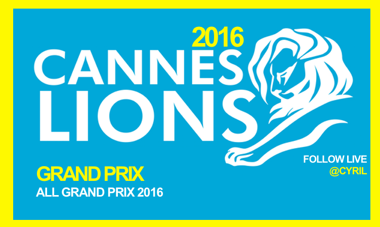 Les Grand Prix Cannes Lions 2016