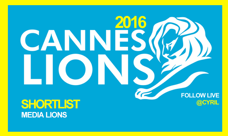 Media Shortlist CANNES LIONS 2016