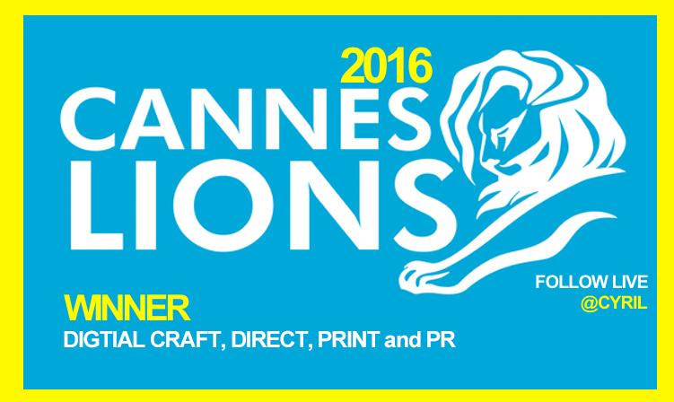 Winner ( FRANCE ) Digital Craft, Direct, Print & PR CANNES LIONS 2016