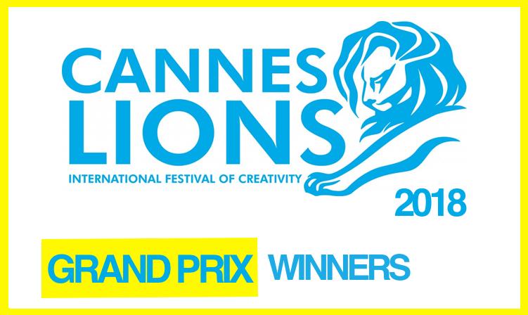 Cannes Lions 2018 : Les Grand Prix